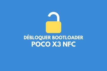 Déverrouiller Bootloader Poco X3 NFC