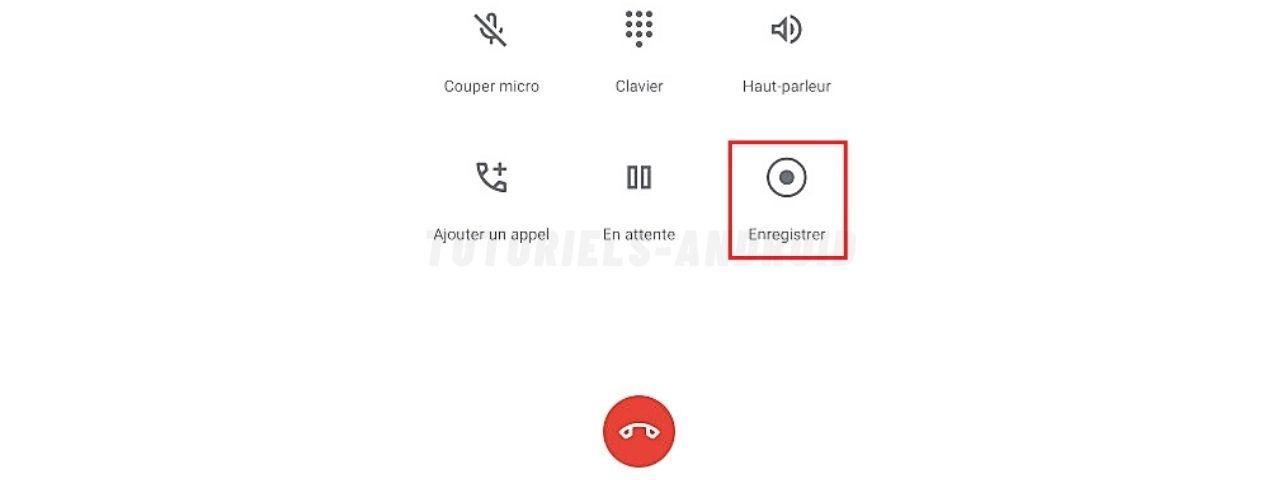 Enregistrement des appels sur appli Téléphone de Google