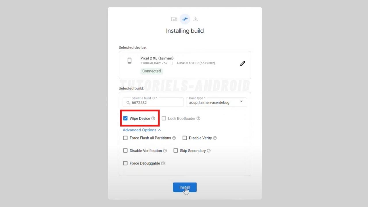 Installer Build sur mobile Pixel avec Android Flash Tool