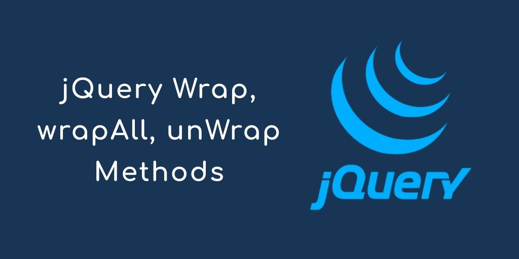How to Wrap & Unwrap Multiple Html Elements in jQuery - Tuts Make