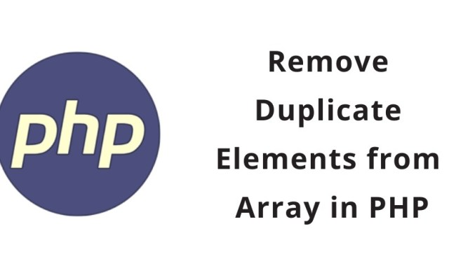 Remove Duplicate Element Or Value From Array In Php Tuts