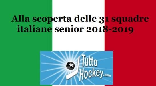 Alla scoperta delle 31 squadre italiane senior 2018-2019