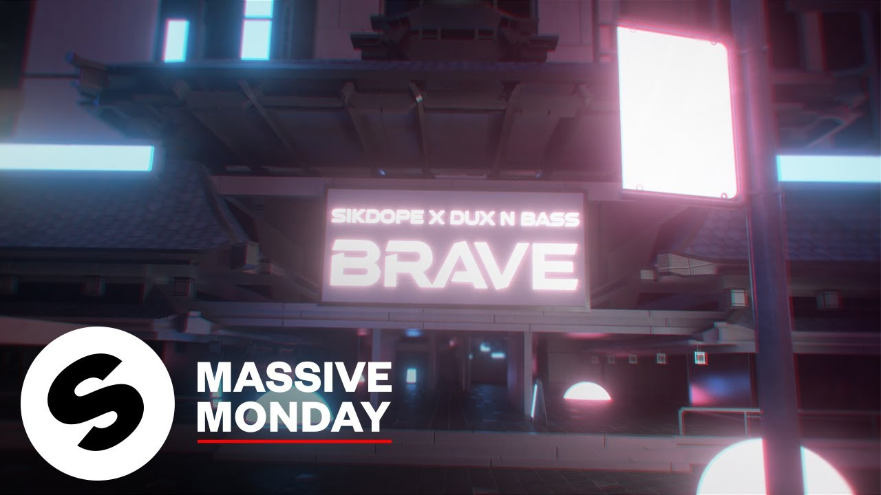 Sikdope x Dux n Bass – Brave (Official Music Video)