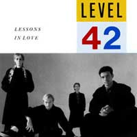 Level 42 - Lessons In Love - Single Cover