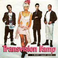 Transvision Vamp I Want Your Love Single Cover