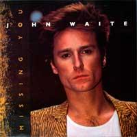 John Waite - Missing You -