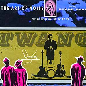 The Art of Noise feat. Duane Eddy - Peter Gunn - Single Cover