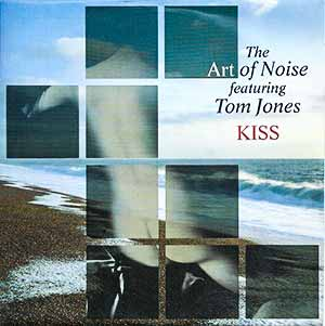 Art Of Noise Tom Jones Kiss Single Cover