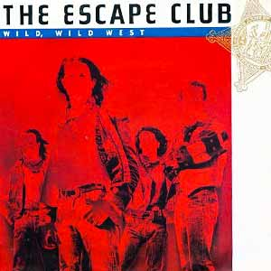 The Escape Club Wild Wild West Single Cover