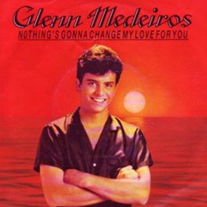 Glenn Medeiros - Nothing's Gonna Change My Love for You - Single Cover