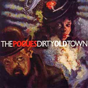 The Pogues Dirty Old Town Single Cover