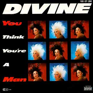 Divine You Think You're A Man Single Cover