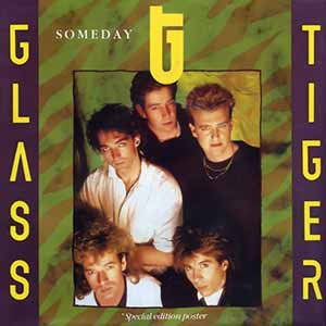 Glass Tiger Someday Single Cover