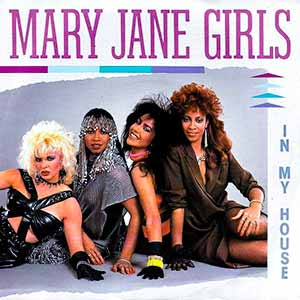 Mary Jane Girls In My House Single Cover