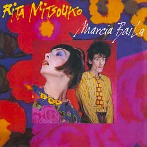 Rita Mitsouko Marcia Baila Single Cover