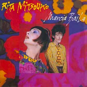 Rita Mitsouko Marcia Baila Single Cover