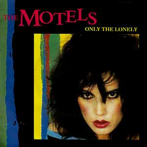 The Motels Only The Lonely Single Cover