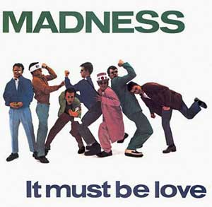 Madness - It Must Be Love - Single Cover