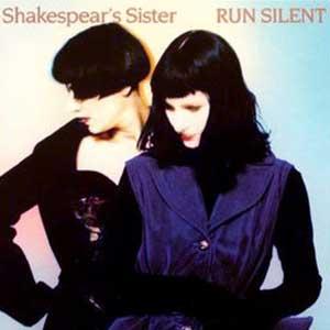 Shakespear's Sister - Run Silent - Single Cover