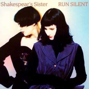 Shakespear's Sister - Run Silent - Single Cover