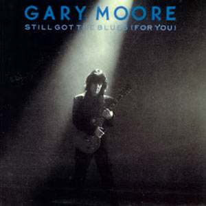 Gary Moore - Still Got the Blues (For You) - Single Cover