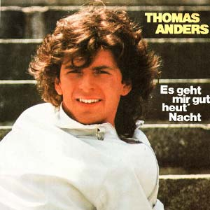 Thomas Anders - Es Geht Mir Gut Heut' Nacht - Single Cover