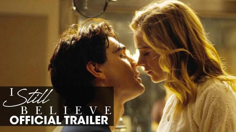I Still Believe Movie 2020 - New Final Trailer Released