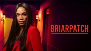 Briarpatch recap epiosde 7