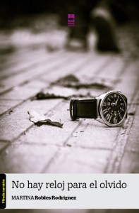 no hay reloj para el olvido
