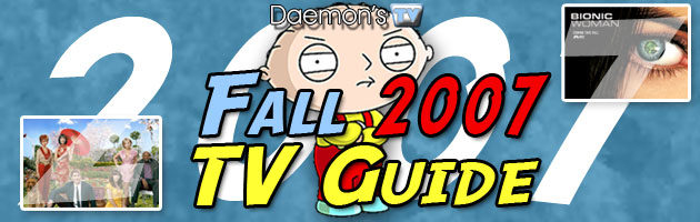 Daemon's TV Fall 2007 TV Guide