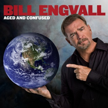 Bill Engvall's Aged and Confused