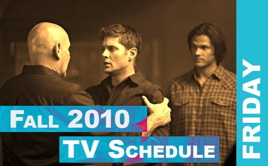 Fall 2010 TV Schedule FRIDAY - Daemon's TV