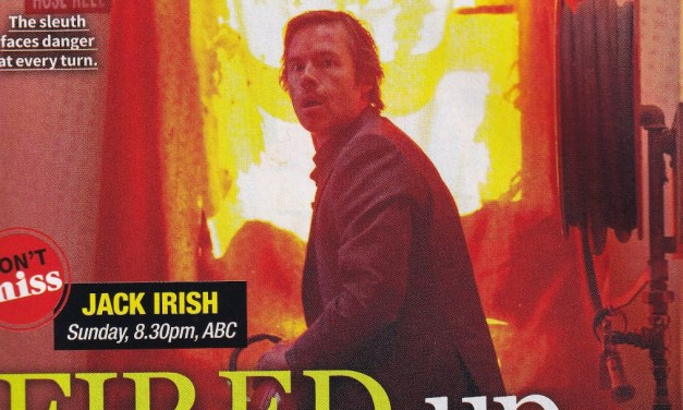 "TV Week: ""Fired Up"" Jack Irish 21st July 2018"