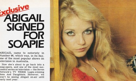 "TV Week: ""Abigail Signed for Soapie"" Sons and Daughters 6th October 1984"
