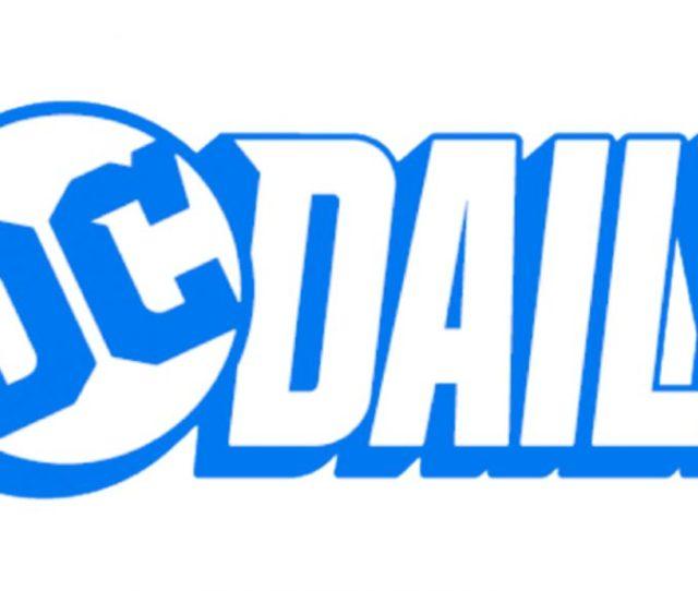 Dc Daily Dc Universe Announces New Talk Show