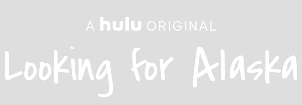 Everything We Know About Hulu's 'Looking for Alaska' So