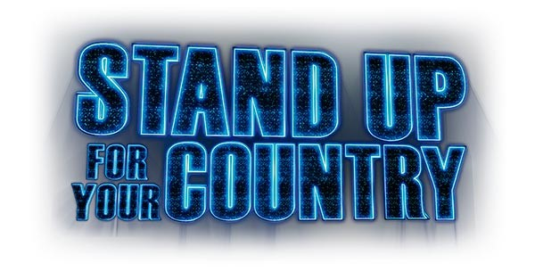 STAND UP FOR YOUR COUNTRY