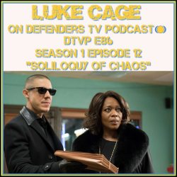 DTVP86 Luke Cage Episode 12 Review Podcast