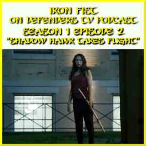 Iron Fist Episode 2 Review