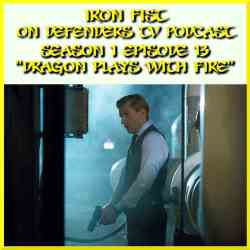 Iron Fist Episode 13 Review