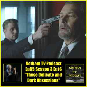 Gotham Season 3 Episode 16 Review