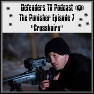 Punisher Episode Seven Review