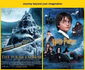 Journey beyond your imagination : Harry Potter and the Sorcerer's Stone (2001) a inspiré le tagline de The Polar Express (2004)...