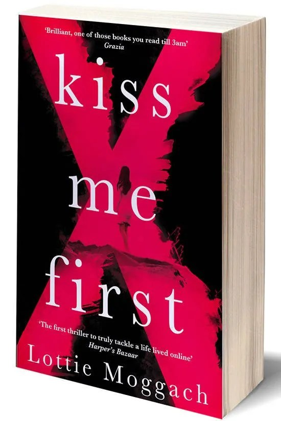 Kiss Me First de Lottie Moggach