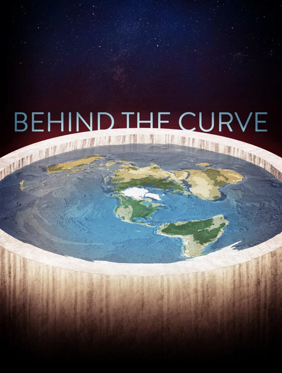 Behind the Curve - La Terre à plat