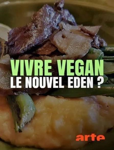 Vivre vegan - Le nouvel éden