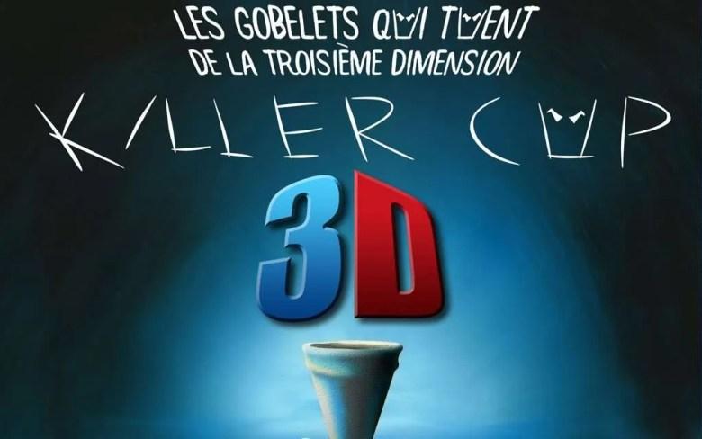 Killer Cup 3D