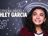 L'univers infini d'Ashley Garcia