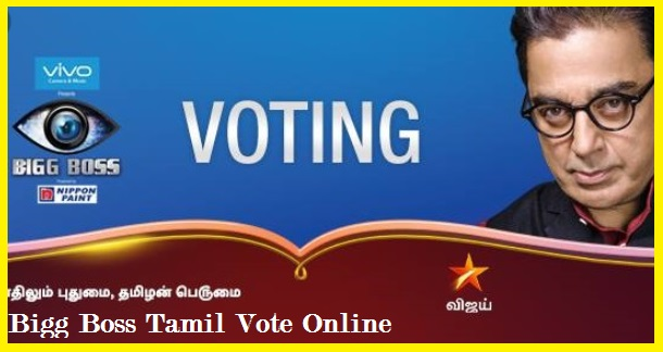 Bigg Boss Tamil Vote, Voting Online, Via Missed Call, Hotstar, Count, Vote Result