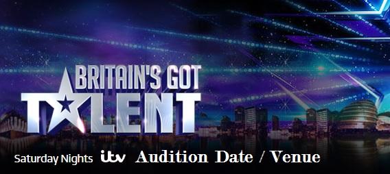 Britains Got Talent Audition, Registration, Date, Venue, Process